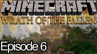 Wrath Of The Fallen Ep.6 - Just Stand Still