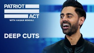 Deep Cuts: Hasan Shares His Valentine's Day Plans | Patriot Act with Hasan Minhaj | Netflix