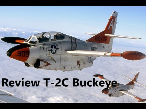 Review T-2C Buckeye The T-2C Buckeye...