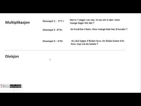 Regnefortelling, multiplikasjon og divisjon