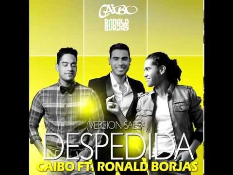 Caibo ft. Ronald Borjas - Despedida (Version Salsa)