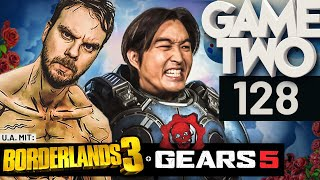 Borderlands 3, Gears 5, Children of Morta | Game Two #128