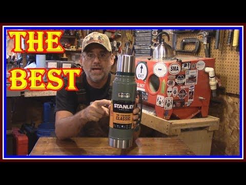 STANLEY VACUUM BOTTLE /THERMOS REVIEW