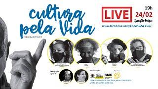 LIVE 2 Exposição CULTURA PELA VIDA - QUARTA 24/02/2021