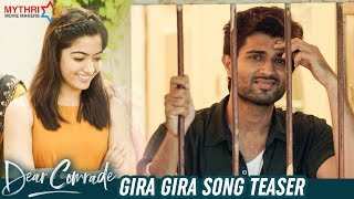 Gira Gira Song Teaser | Dear Comrade Movie Songs | Vijay Deverakonda | Rashmika Mandanna | Bharat
