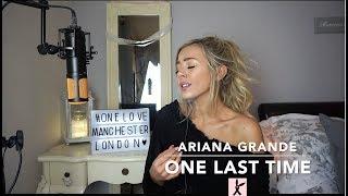 Video Ariana Grande - One Last Time | Cover 💗 MP3, 3GP, MP4, WEBM, AVI, FLV Mei 2018