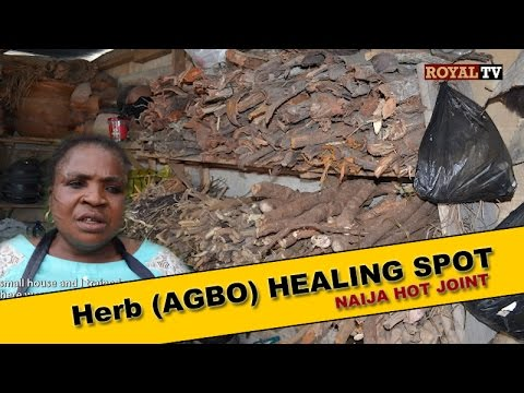 Herbs (Agbo) Healing Spot. A Must Watch