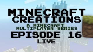 Minecraft Creations - Episode 16