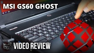 MSI GS60 Ghost - Video Review By XOTIC PC