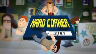 Video Hard Corner : le film ! - (ft. Bob Lennon, Ganesh2, Antoine Daniel) MP3, 3GP, MP4, WEBM, AVI, FLV Mei 2017