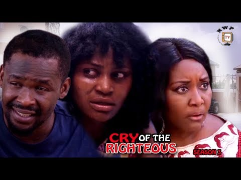 Cry Of The Righteous Season 3 - 2017 Latest Nigerian Nollywood Movie