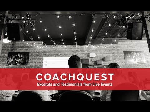 Coachquest Live Events - Excerpts and Testimonials
