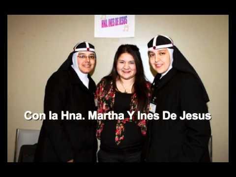 Hna Ines De Jesus en Orosi CA