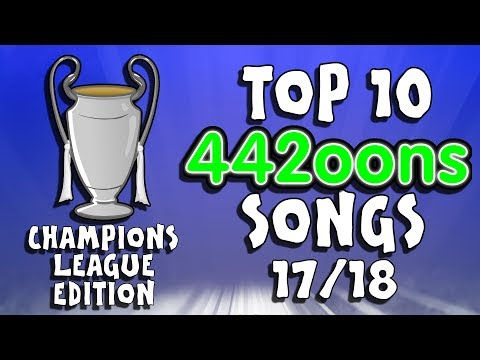 🎵442oons TOP 10 UCL SONGS - 2017/2018🎵 (Champions League Parodies)