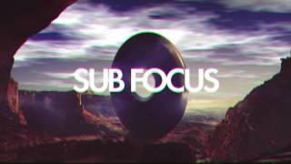 Sub Focus 'Turn It Around' Feat. Kele