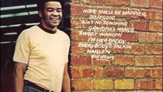 Bill Withers - Better Days