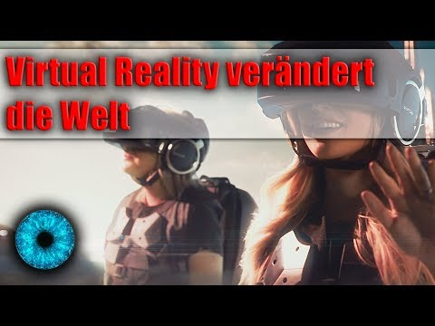 Virtual Reality verändert die Welt - Clixoom Science & Fiction