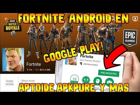 ✔️FORTNITE ANDROID DISPONIBLE YA EN APTOIDE,GOOGLE PLAY,APKPURE ¿VERDAD O FAKE?