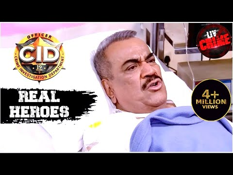 Is ACP's Life In Danger? | C.I.D | सीआईडी | Real Heroes