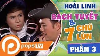 Bạch Tuyết Và 7 Chú Lùn - Phần 3POPSTV - Kênh giải trí hàng đầu Việt NamPOPS TV đem đến cho khán giả những nội dung hấp dẫn cập nhật mỗi ngày. Đăng ký theo dõi POPS TV, khán giả sẽ được thưởng thức những video mới nhất, hay nhất thuộc nhiều thể loại: hài, phim, các show giải trí do các nghệ sĩ nổi tiếng như Hoài Linh, Trường Giang, Vân Sơn, Nhật Cường… cùng các nhóm sáng tạo nổi tiếng nhất hiện nay như Ghiền Mì Gõ, Fap TV, Mowo… thực hiện. Với những video hài kịch vui nhộn, những bộ phim đặc sắc, ý nghĩa, cùng hàng ngàn các nội dung giải trí hấp dẫn khác sẽ thỏa mãn nhu cầu giải trí của bạn.Subscribe kênh để đón xem những video mới nhất tại: https://goo.gl/usOu5EFacebook POPS TV tại: http://goo.gl/a2lyyn và: https://goo.gl/vu4qPuGoolge Plus G+: https://goo.gl/xyvYfHTải ứng dụng POPS cho thiết bị di động IOS, Android, Window Phone tại đây: http://goo.gl/v64YGWXem thêm nội dung giải trí hấp dẫn, phong phú tại www.pops.vn
