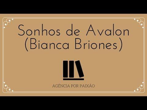 RESENHA: Sonhos de Avalon, Bianca Briones | Agência Por Paixão