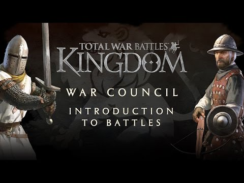 Total War Battles: KINGDOM — War Council — Introduction to Battles