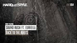 Nonton Sound Rush ft. Eurielle - Back To The Roots Film Subtitle Indonesia Streaming Movie Download