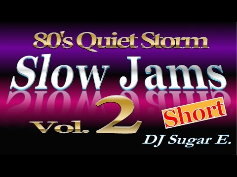 80's Slow Jams Vol.2 (short) - DJ Sugar E.