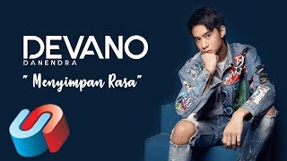 Devano Danendra - Menyimpan Rasa (Official Lyric Video)