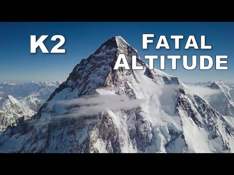 Tragedies on K2 · Fatal Altitude · National Geographic