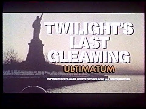 Twilight's last gleaming - Trailer (French VHS)
