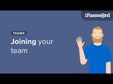 Get to Know 1Password Teams: Joining Your Team