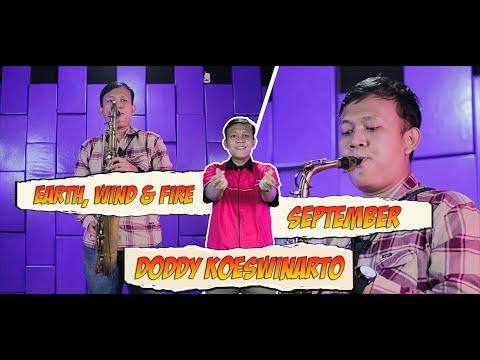 Earth, Wind & Fire - September / Doddy Koeswinarto Saxophone Cover