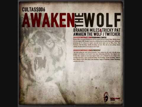 Brandon Miles & Tricky Pat - Awaken The Wolf [CULTASS006]