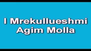 Agim Molla  Popullore Shkodrane