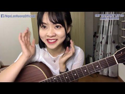 Hãy nói rằng, đừng bao giờ rời xa anh nhé (Say You Won't Let Go) | Ngô Lan Hương Cover - Thời lượng: 4 phút, 35 giây.