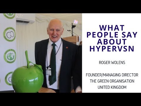 What people say about HYPERVSN – Roger Wolens, The Green Organisation