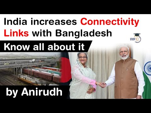 India Bangladesh Connectivity Links - Know all about major connectivity links between both nations
