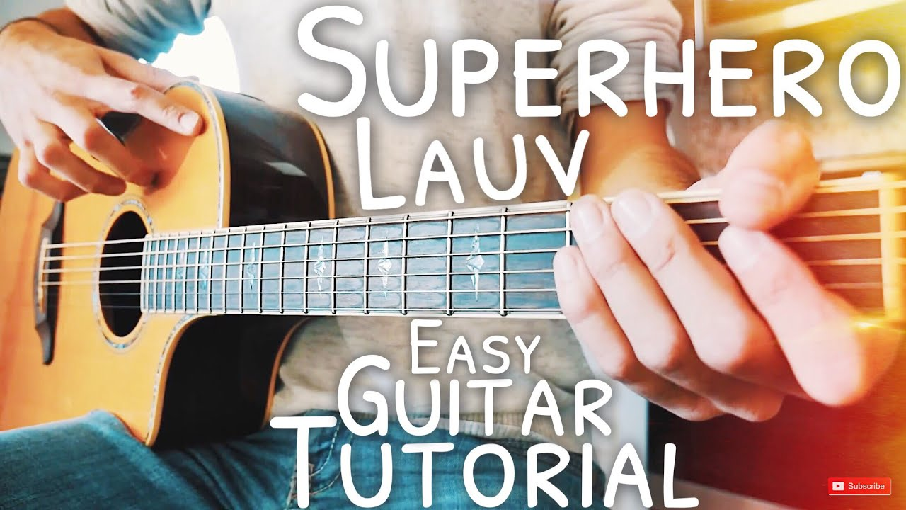 Superhero Lauv Guitar Lesson for Beginners // Superhero Guitar // Guitar Tutorial #554