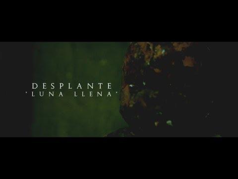 """Desplante – """"Luna llena"""" [Videoclip]"""