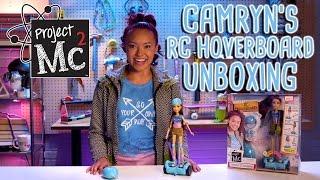 Video Project Mc² | Camryn Coyle's RC Hoverboard + Doll | Cast Unboxing: Ysa Penarejo MP3, 3GP, MP4, WEBM, AVI, FLV Juli 2018