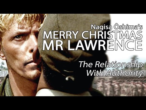Merry Christmas Mr Lawrence - The Relationship With Authority