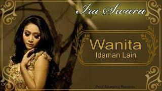 Download Lagu Ira Swara - Wanita Idaman Lain Mp3