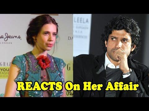 Kalki Koechlin REACTS On Her Affair With Farhan Ak
