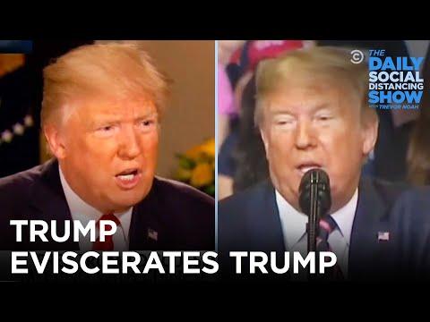 Trump Eviscerates Trump | The Daily Social Distancing Show