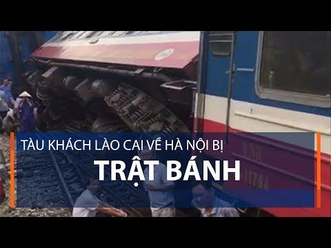 Tàu khách Lào Cai về Hà Nội bị trật bánh | VTC1 - Thời lượng: 53 giây.