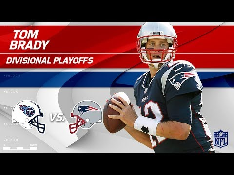 Video: Tom Brady Leads Pats to Victory w/ 337 Yards & 3 TDs! | Titans vs. Patriots | Divisional Player HLs