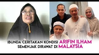 Video Ibunda Ceritakan Kondisi Ustadz Arifin Ilham Sejak Dirawat di Malaysia MP3, 3GP, MP4, WEBM, AVI, FLV Januari 2019