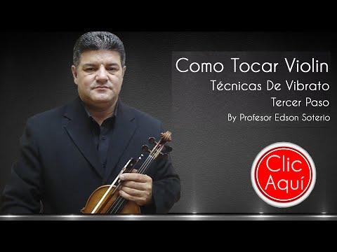 COMO TOCAR VIOLIN – TECNICAS DE VIBRATO – 3º PASO