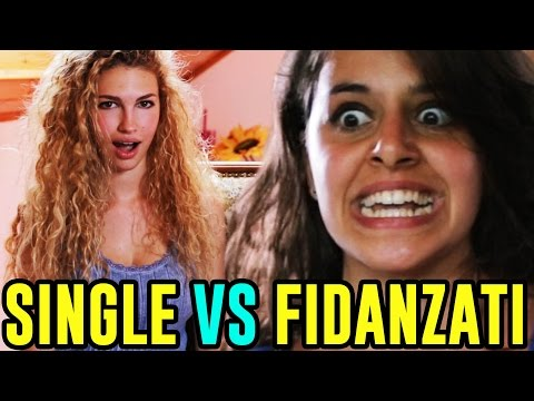 SINGLE VS FIDANZATI - LE DIFFERENZE - iPantellas